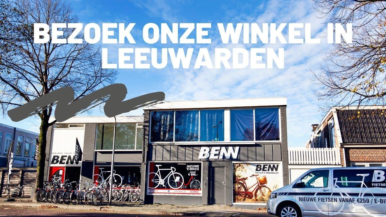 Kom langs in Benn Fietsenwinkel Leeuwarden